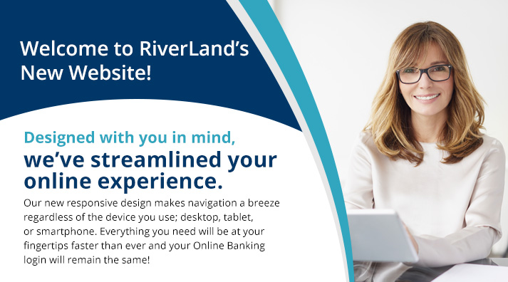 Welcome to RiverLand Federal Credit Union