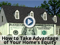 Take Advantage of Your Home's Equity